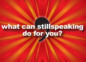 What can stillspeaking do for you?